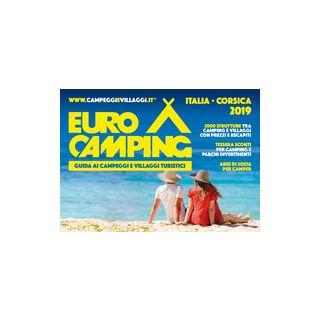 Guida Eurocamping Italia e Corsica. Guida ai villaggi turistici e campeggi in Italia e Corsica -