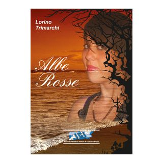 Albe rosse - Trimarchi Lorino