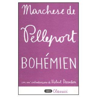 Bohémien - Pelleport (marchese di)