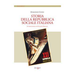 Storia della Repubblica Sociale Italiana - Cione Edmondo