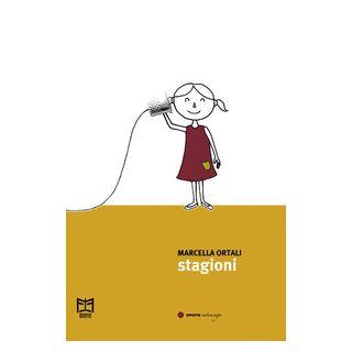 Stagioni - Ortali Marcella