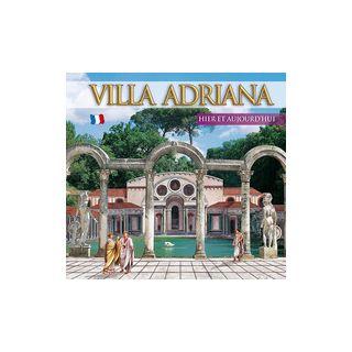 Guida Villa d'Este e Villa Adriana. Ieri e oggi. Ediz. francese -