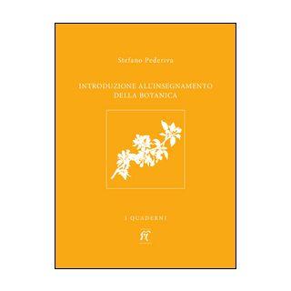 Introduzione all'insegnamento della botanica - Pederiva Stefano