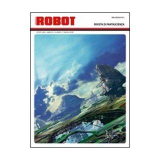 Robot. Rivista di fantascienza (2009). Vol. 57 - Curtoni V. (cur.)