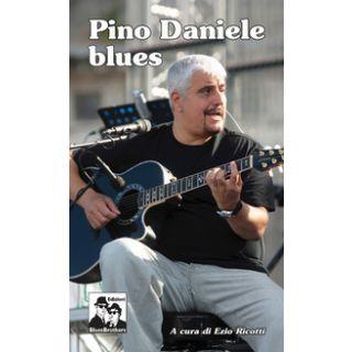 Pino Daniele blues - Ricotti E. (cur.)