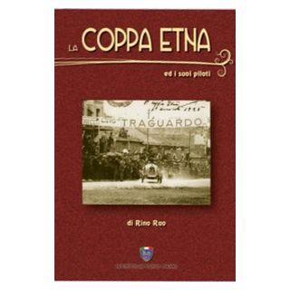 La Coppa Etna e i suoi piloti - Rao Rino