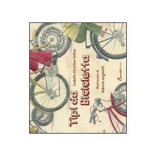 Tipi da bicicletta - Felline Isabella Christina