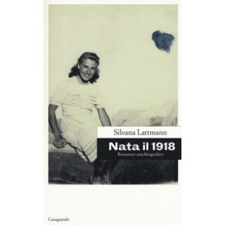 Nata il 1918 - Lattmann Silvana