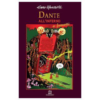 Dante all'inferno a fumetti - Marciante Enzo - COEDIT
