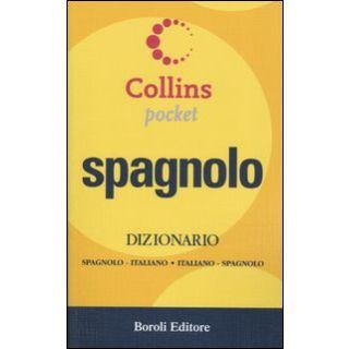 Spagnolo. Dizionario spagnolo-italiano, italiano-spagnolo - Clari M. (cur.)