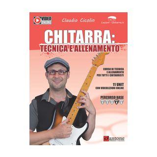 Chitarra: tecnica e allenamento - Cicolin Claudio