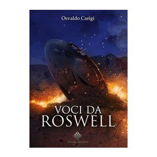Voci da Roswell - Carigi Osvaldo