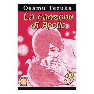 La canzone di Apollo. Vol. 3 - Tezuka Osamu
