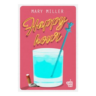 Happy Hour - Miller Mary