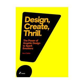 Design, create, thrill. The power of graphic design to spark emotions - Caldas Sara