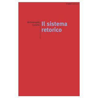 Il sistema retorico - Coviello Michelangelo