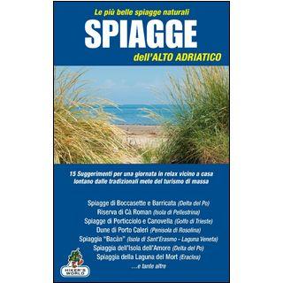 Spiagge dell'Alto Adriaco. Le più belle spiagge naturali -  - Azzurra Publishing