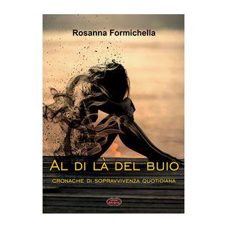Al di là del buio - Formichella Rosanna