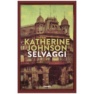 Selvaggi - Johnson Katherine