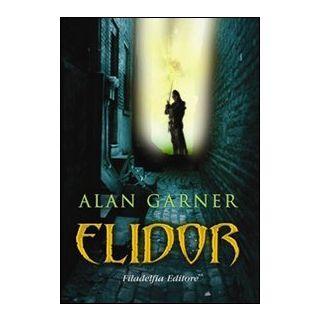 Elidor - Garner Alan