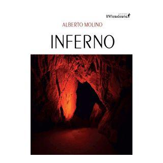 Inferno - Molino Alberto