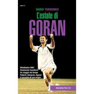 L'estate di Goran. Wimbledon 2001, finalmente Ivanisevic - Torromeo Dario