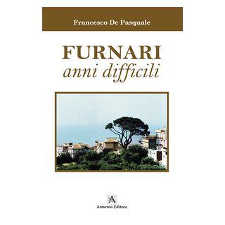Furnari anni difficili - De Pasquale Francesco