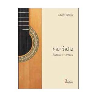 Farfalle. Fantasia per chitarra - Vettorello Roberto