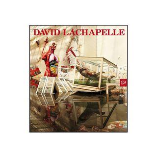 David Lachapelle. Ediz. italiana e inglese - Mercurio G. (cur.); Parlavecchio I. (cur.)