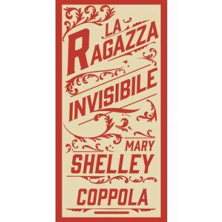 La ragazza invisibile - Shelley Mary