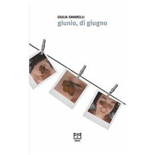 Giunio, di giugno - Savarelli Giulia - Effetto