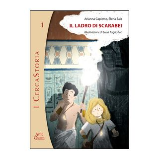 Il ladro di scarabei - Capiotto Arianna; Sala Elena