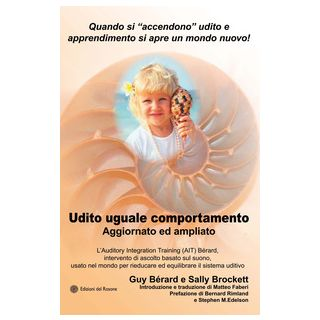 Udito uguale comportamento - Bérard Guy; Brockett Sally
