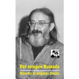 Per sempre nomade. Ricordo di Augusto Daolio - Castiglioni G. (cur.)