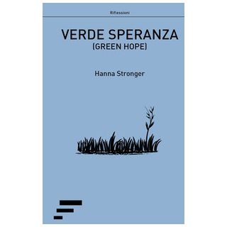 Verde speranza-Green hope - Stronger Hanna