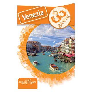 Venezia in 3 giorni - Solina Luca