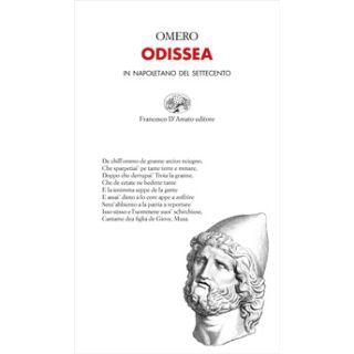 Odissea. In napoletano del Settecento - Omero; Volpe P. (cur.)