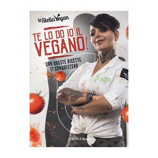 Te lo do io il vegano! - La Stella Vegan - Eifis