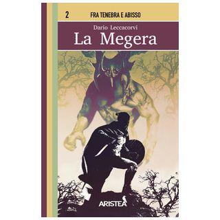 La megera - Leccacorvi Dario