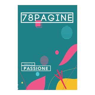 78pagine. Vol. 11: Passione -
