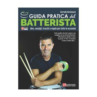 Guida pratica del batterista - Bertonazzi Corrado