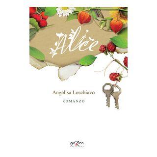 Alice - Loschiavo Angelisa