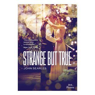 Strange but true - Searles John