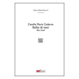 Esilio di voci-Voix d'exil. Ediz. bilingue - Cederna Camilla Maria