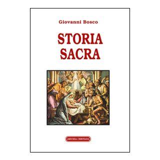 Storia sacra - Bosco Giovanni