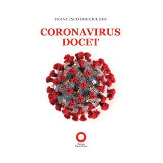 Coronavirus docet - Bochicchio Francesco