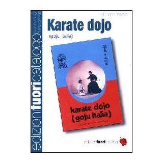Karate Dojo. Goju Italia - Rossato Gianni
