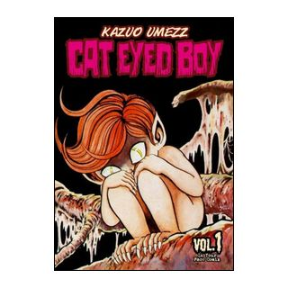 Cat eyed boy. Vol. 1 - Umezz Kazuo; Ercole M. (cur.)
