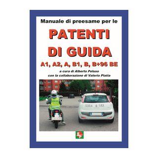 Patente A e B. Manuale di preesame - Peluso A. (cur.)