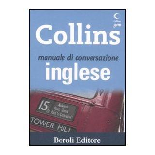 Manuale di conversazione inglese. Ediz. bilingue - Boscolo C. (cur.); Harrison S. (cur.)